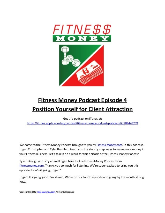 Fitness Money Podcast Episode 4            Position Yourself for Client Attraction                                 Get thi...