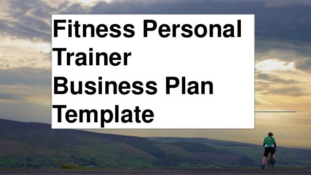 Fitness personal trainer business plan an error occurred flashek Image collections