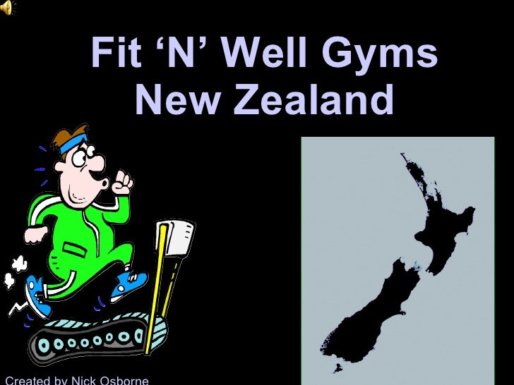 Fit 'N' Well Gyms New Zealand Created by Nick Osborne