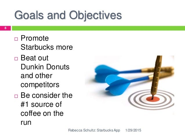 What are Starbucks' goals and objectives?