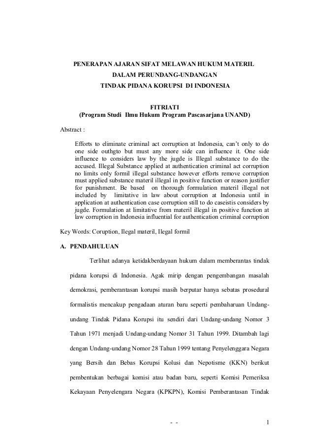 PENERAPAN AJARAN SIFAT MELAWAN HUKUM MATERIL DALAM PERUNDANG-UNDANGAN TINDAK PIDANA KORUPSI DI INDONESIA FITRIATI (Program...