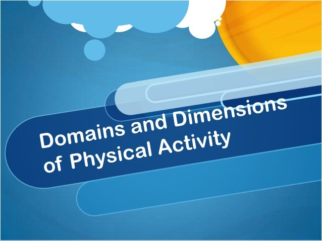 Domains – Types of PA HALO Household/gardening Active Transport Leisure Occupational