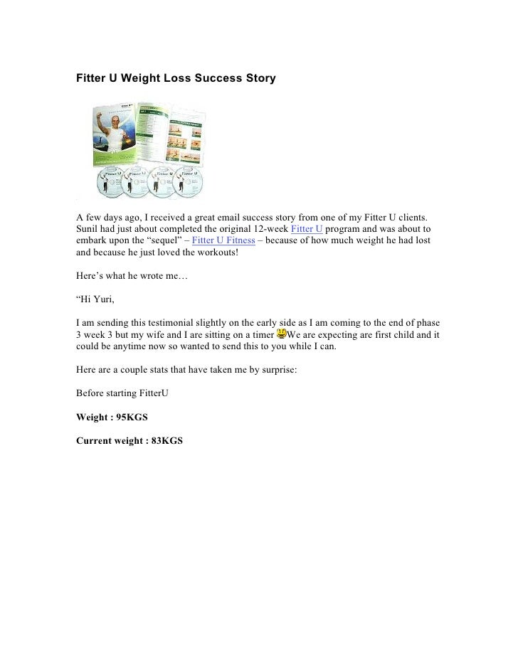 Fitter U Weight Loss Success Story     A few days ago, I received a great email success story from one of my Fitter U clie...
