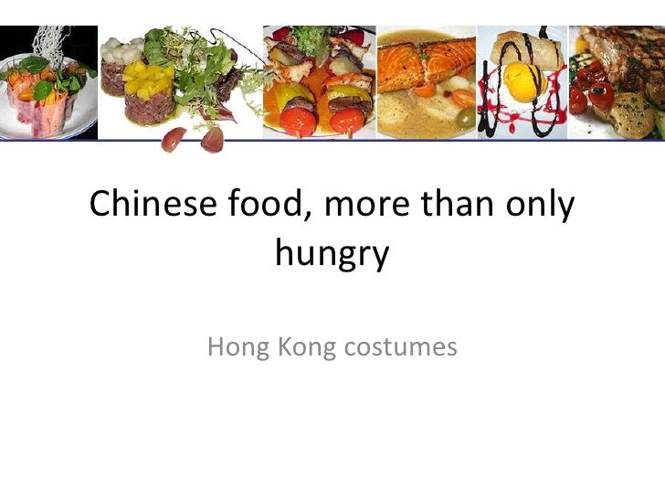 Chinesefood, more thanonlyhungry<br />Hong Kong costumes<br />