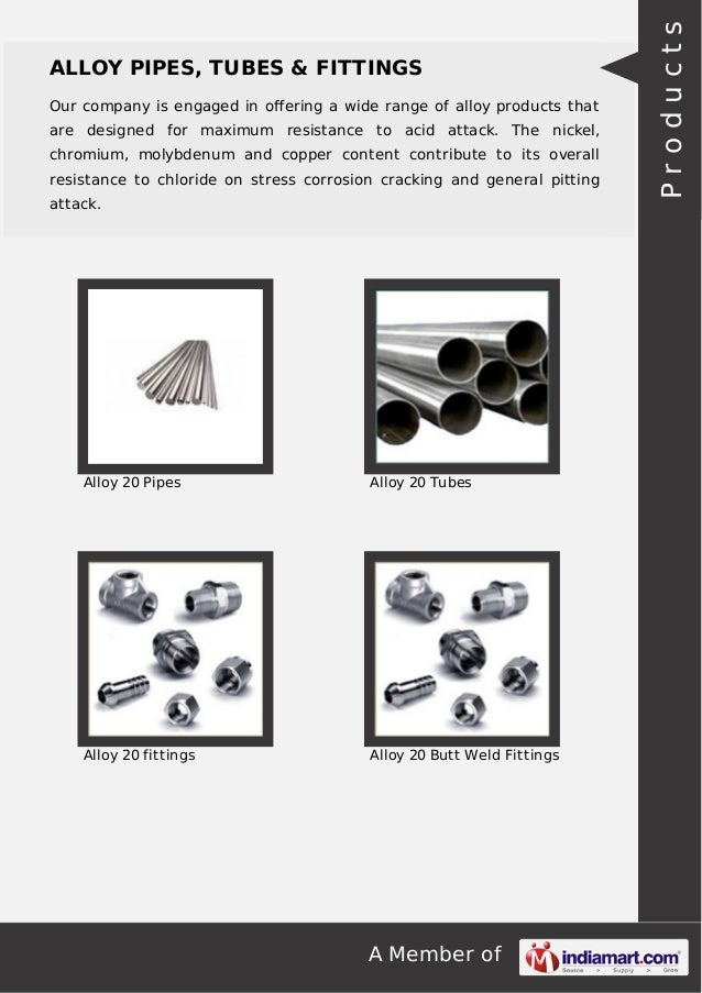 A Member of ALLOY PIPES, TUBES & FITTINGS Our company is engaged in offering a wide range of alloy products that are design...