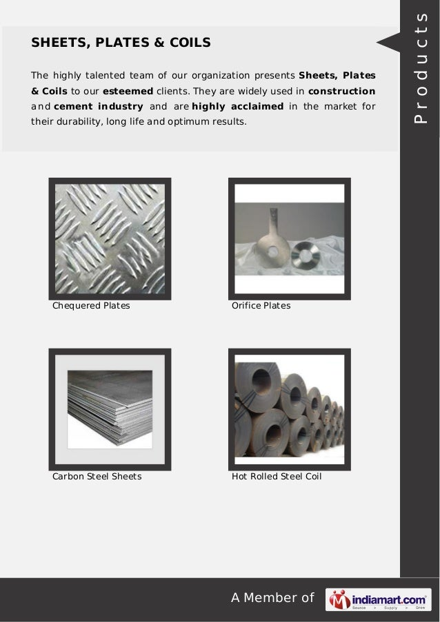 A Member of SHEETS, PLATES & COILS The highly talented team of our organization presents Sheets, Plates & Coils to our est...