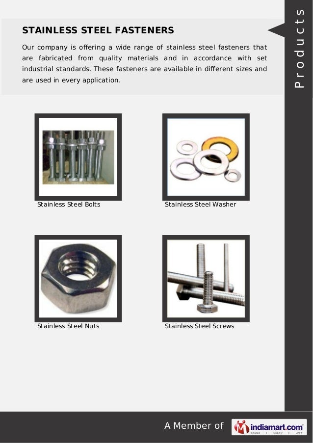 A Member of STAINLESS STEEL FASTENERS Our company is offering a wide range of stainless steel fasteners that are fabricated...