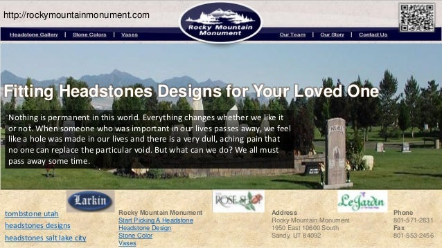 http://rockymountainmonument.comFitting Headstones Designs for Your Loved One Nothing is permanent in this world. Everythi...