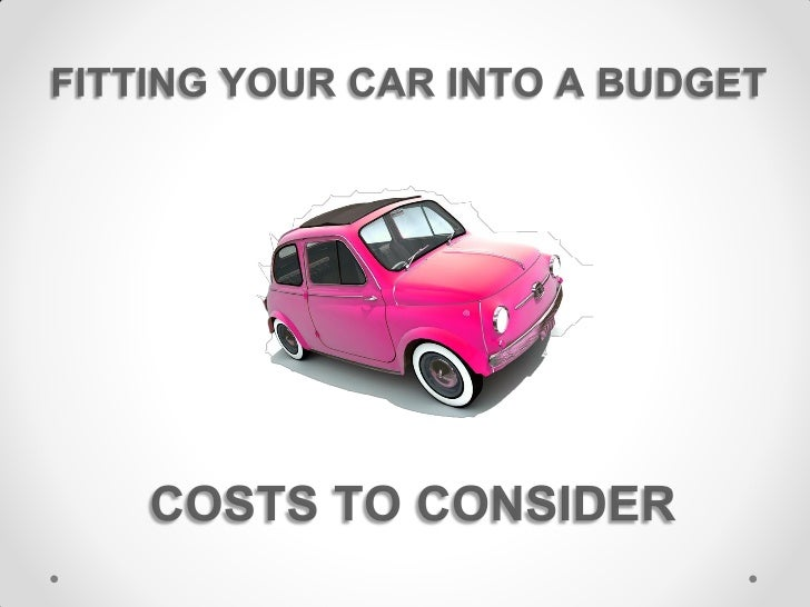 Buying a car is a significant investment. Making a budget will help you to plan and preparewhere and when your money is be...