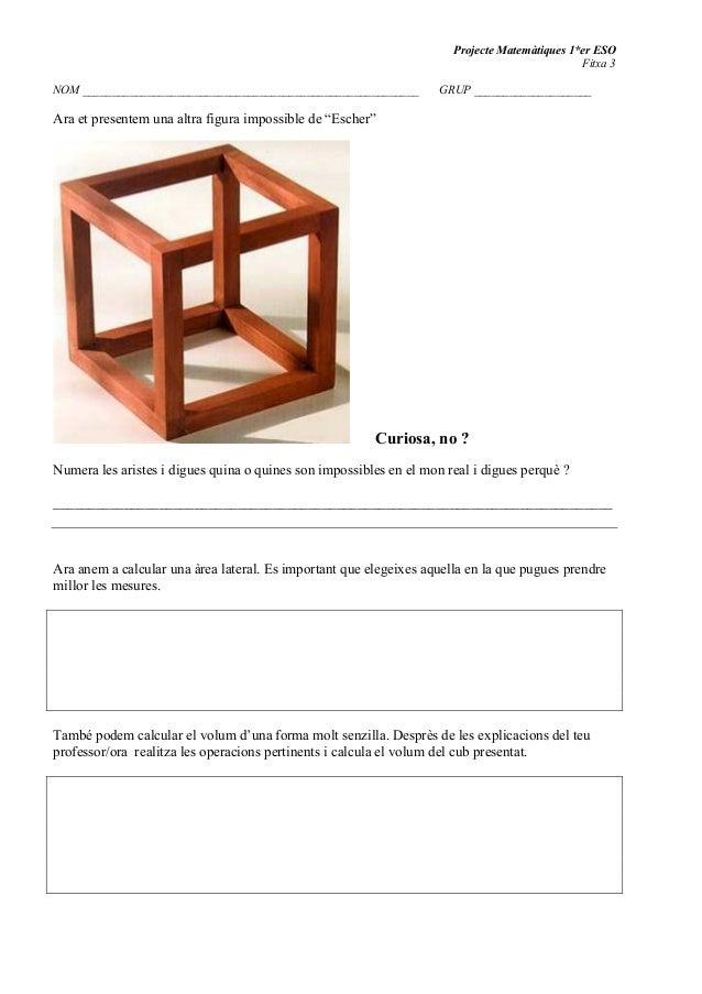 Projecte Matemàtiques 1*er ESO Fitxa 3 NOM _________________________________________________________ GRUP ________________...