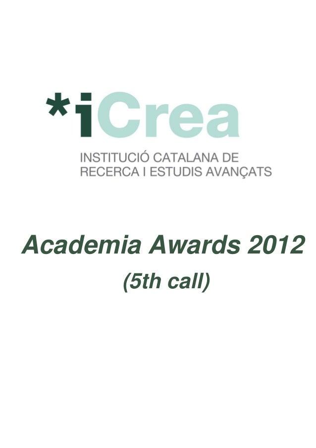 Academia Awards 2012(5th call)