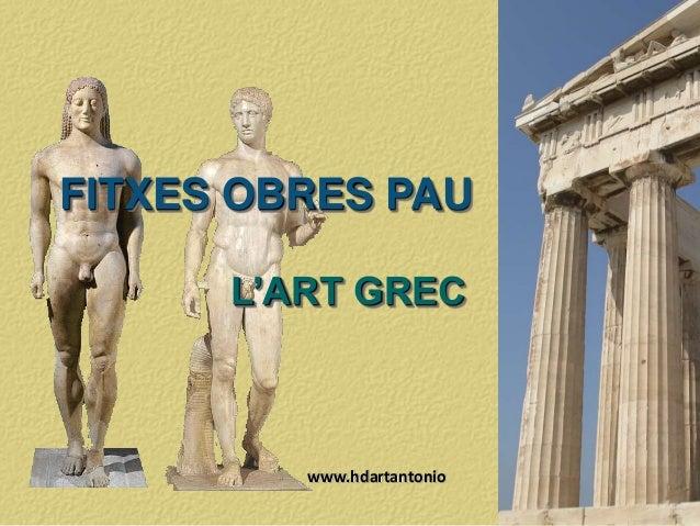 FITXES OBRES PAU L'ART GREC www.hdartantonio