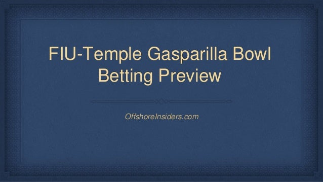 FIU-Temple Gasparilla Bowl Betting Preview OffshoreInsiders.com