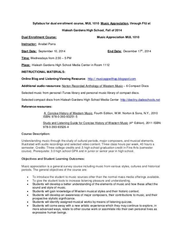 Syllabus for dual enrollment course, MUL 1010 Music Appreciation, through FIU at Hialeah Gardens High School, Fall of 2014...