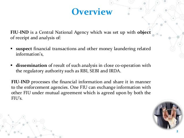 All About Financial Intelligence Unit - India (FIU-IND)  Slide 2