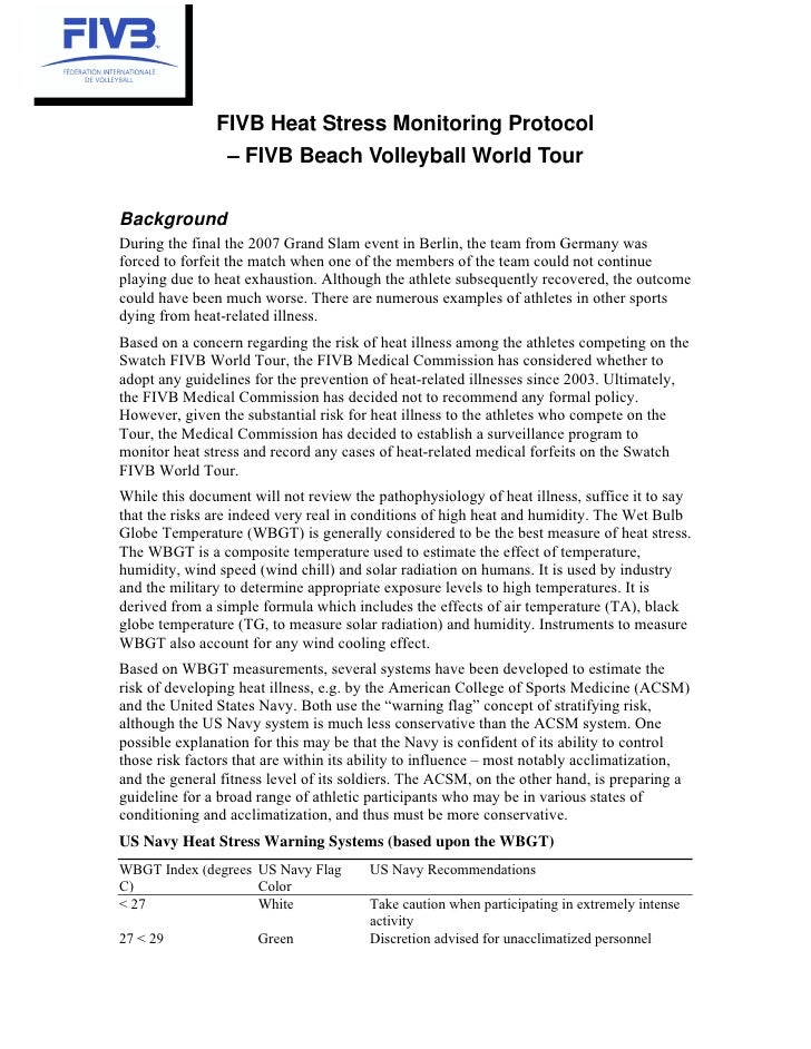 FIVB Heat Stress Monitoring Protocol                 – FIVB Beach Volleyball World TourBackgroundDuring the final the 2007...