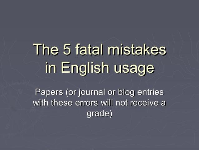 Fatal Mistake