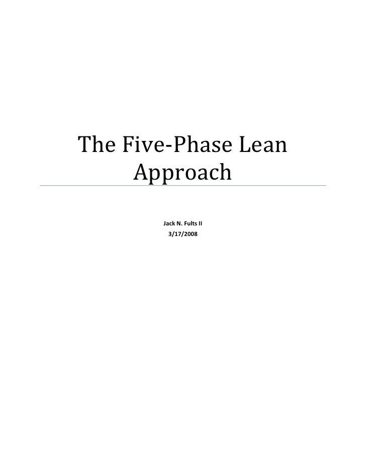 TheFive‐PhaseLean          Approach                                                    JackN.FultsII            ...