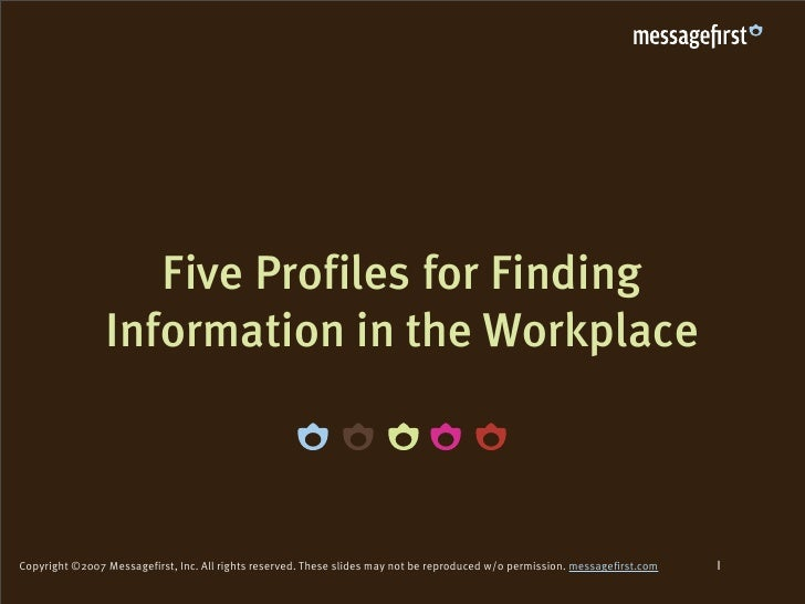 Five Profiles for Finding                 Information in the Workplace                                                    ...