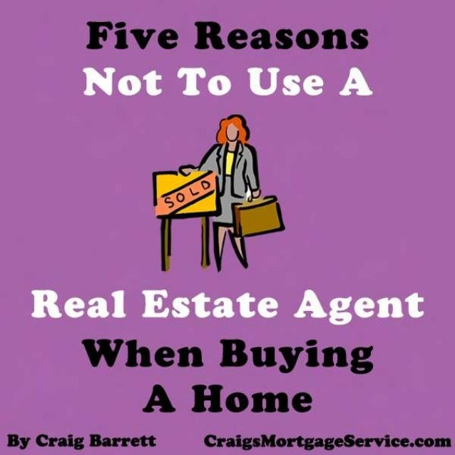 Five Reasons Not To Use A Real Estate Agent When Buying A Home