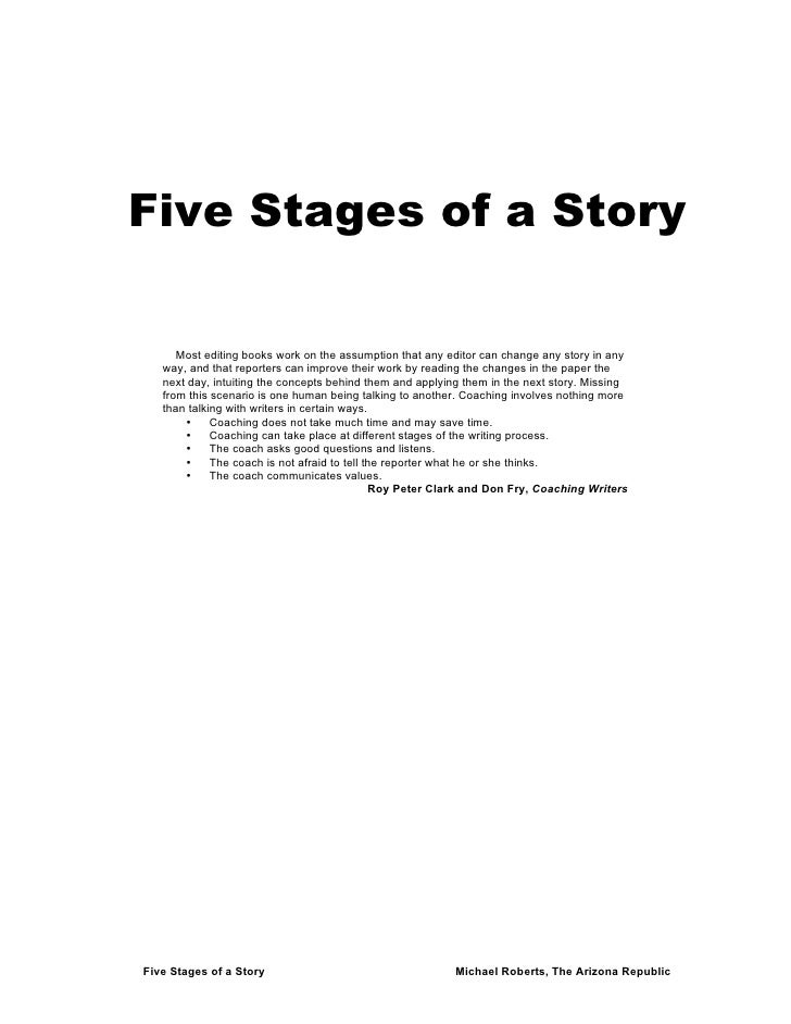 Five Stages of a Story        Most editing books work on the assumption that any editor can change any story in any    way...