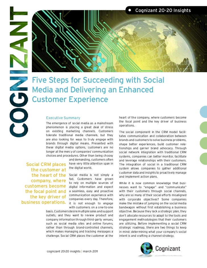 •     Cognizant 20-20 Insights    Five Steps for Succeeding with Social    Media and Delivering an Enhanced    Customer Ex...