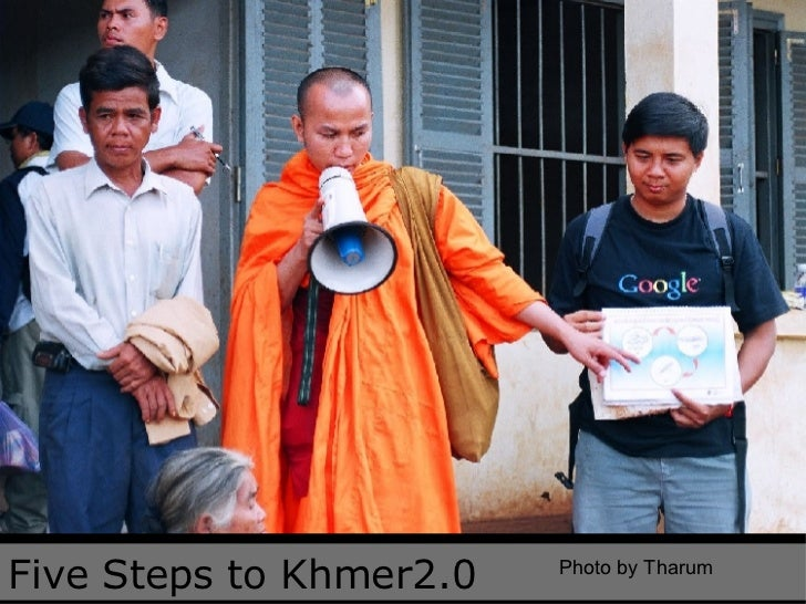 Five Steps to Khmer2.0 Photo by Tharum