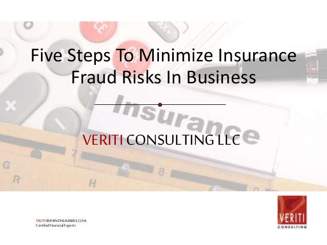 Five Steps To Minimize Insurance Fraud Risks In Business