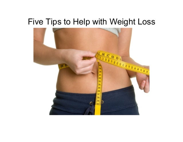 Five Tips to Help with Weight Loss