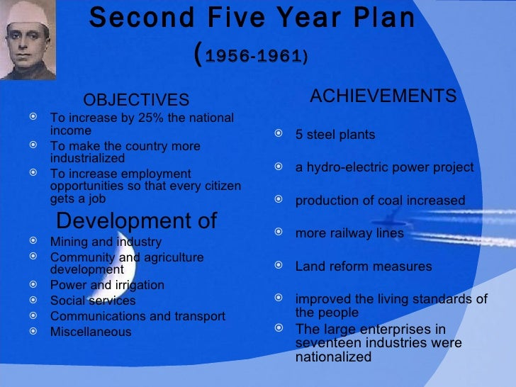 five year plans of india From 1947 to 2017, the indian economy was premised on the concept of planningthis was carried through the five-year plans, developed, executed, and monitored by the planning commission (1951-2014) and the niti aayog (2015-2017).