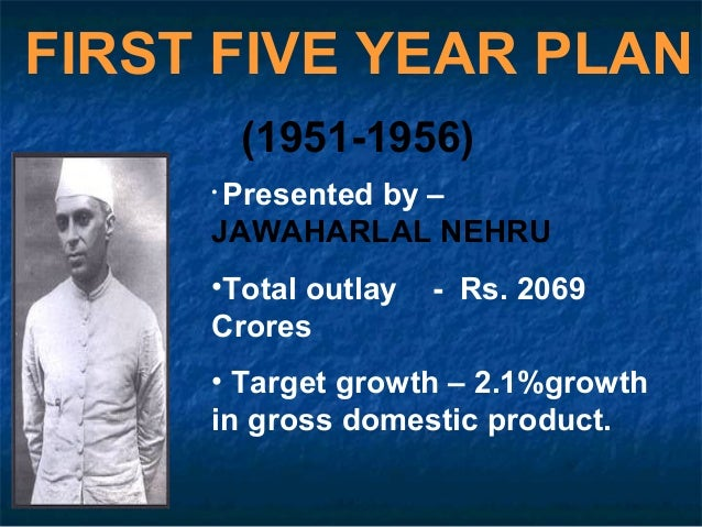 indias five years plan Five-year plans: five-year plans, method of planning economic growth over limited periods, through the use of quotas, used first in the soviet union and later in.