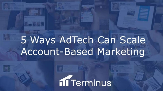 5 Ways AdTech Can Scale Account-Based Marketing