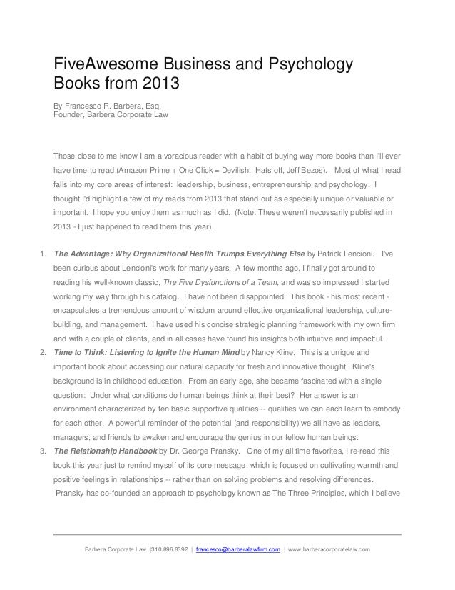FiveAwesome Business and Psychology Books from 2013 By Francesco R. Barbera, Esq. Founder, Barbera Corporate Law  Those cl...