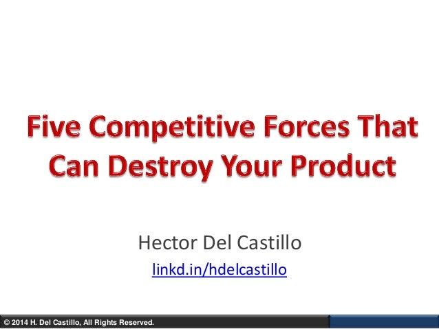 © 2014 H. Del Castillo, All Rights Reserved. Hector Del Castillo linkd.in/hdelcastillo