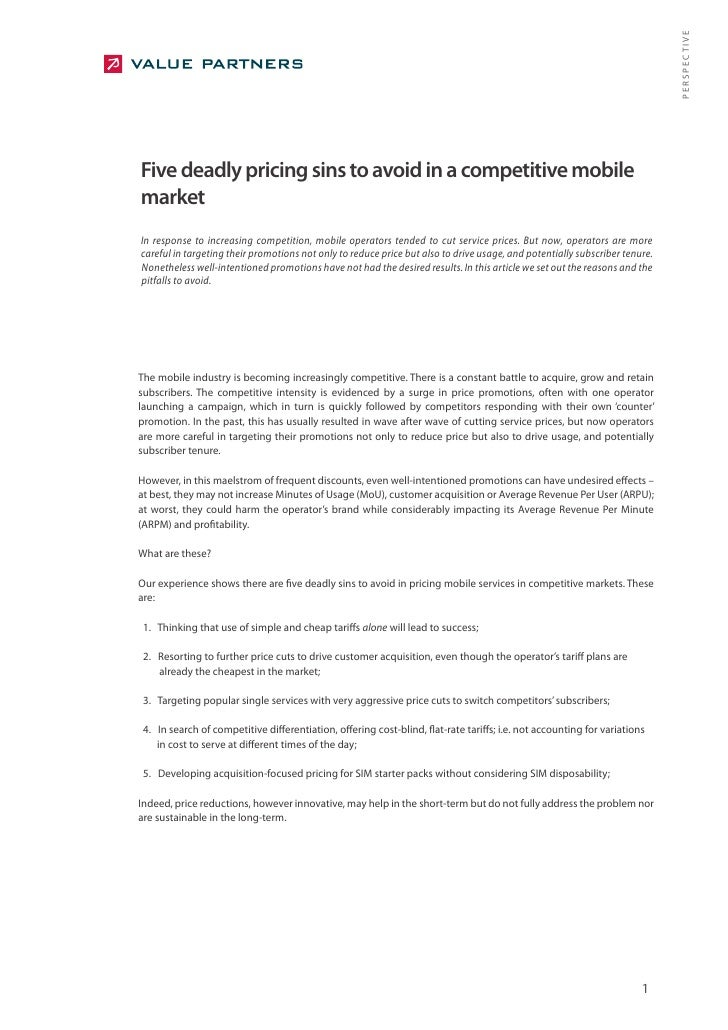 PERSPECTIVE Five deadly pricing sins to avoid in a competitive mobile market In response to increasing competition, mobile...