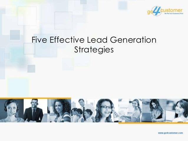 Five Effective Lead Generation Strategies
