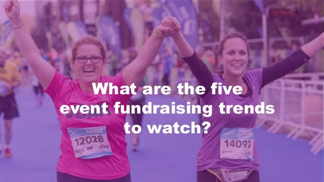 What are the five event fundraising trends to watch?
