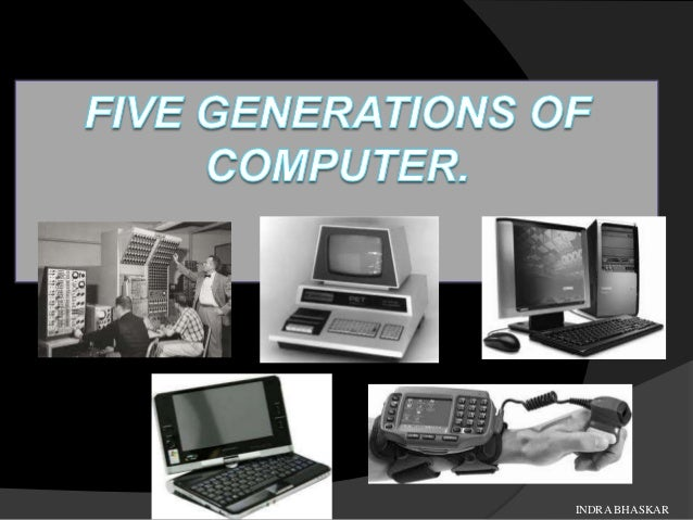 the five generations of computer What are the five generations of computer system starting from the first generation which used vacuum tubes and transistors in their circuitsthey were huge.