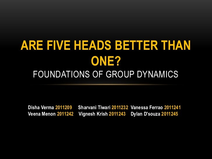 case study are five heads better Case study: are five heads better than one this case study involves an interactive team working for advert marketing firm on a new ad campaign for one of the firm .