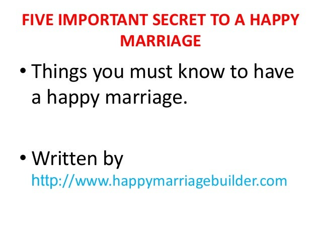 Five Important Secret To A Happy Marriage