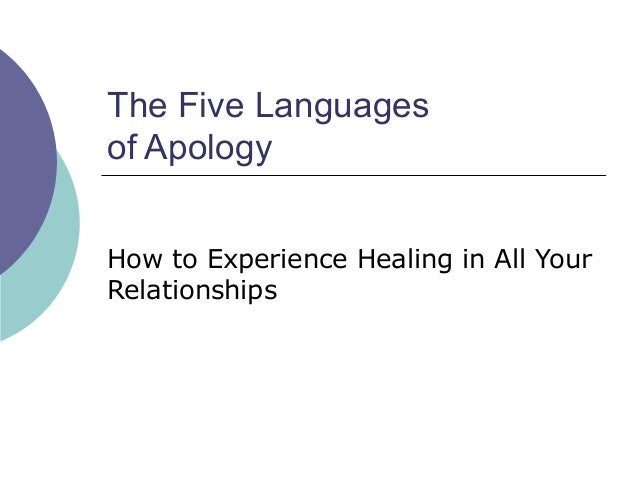 The Five Languages of Apology How to Experience Healing in All Your Relationships