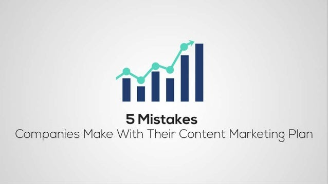 Mistake #1: Not Having a Content Marketing Strategy