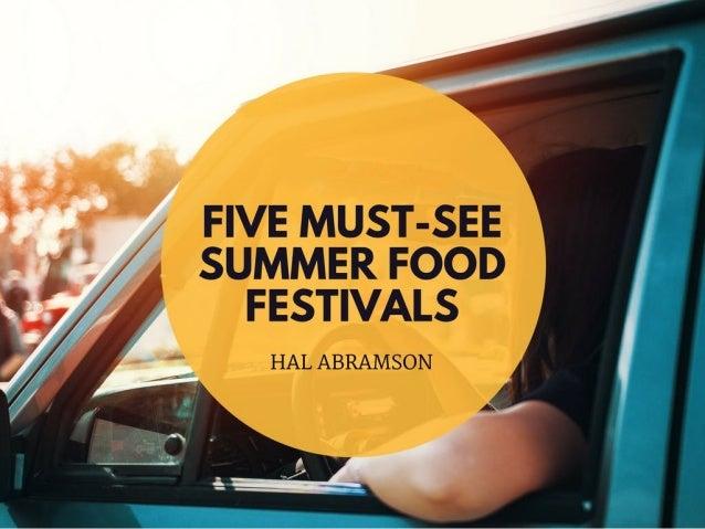 Five Must-See Summer Food Festivals
