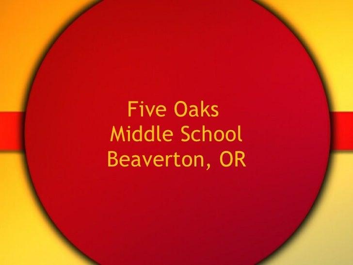 Five Oaks  Middle School Beaverton, OR