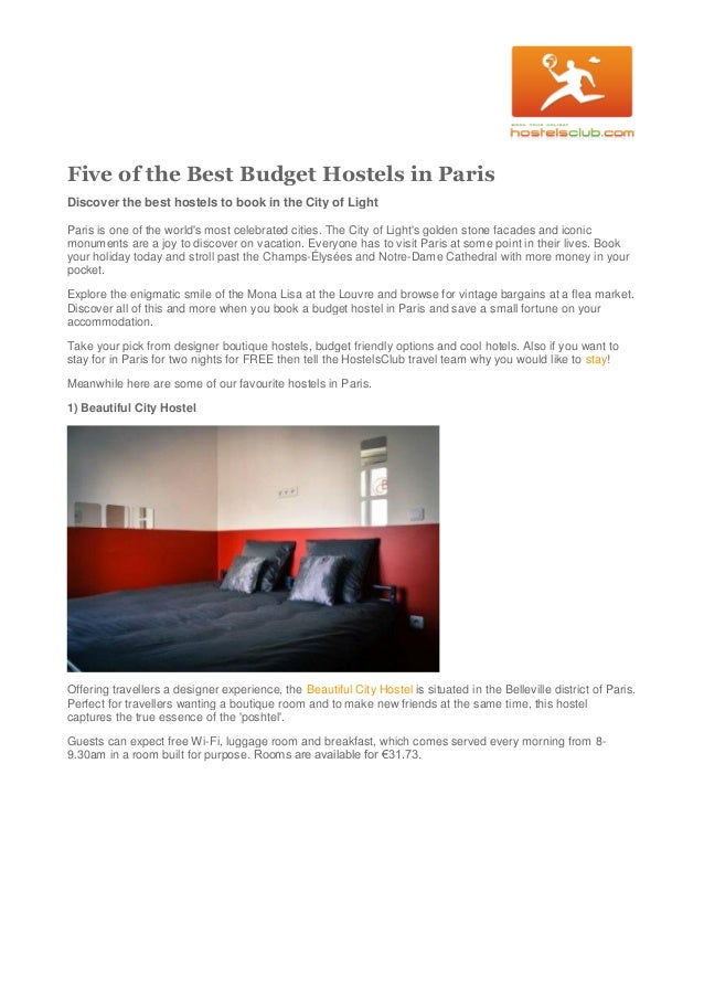 Five of the Best Budget Hostels in Paris Discover the best hostels to book in the City of Light Paris is one of the world'...