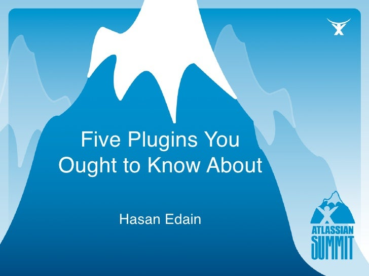 Five Plugins You Ought to Know About       Hasan Edain