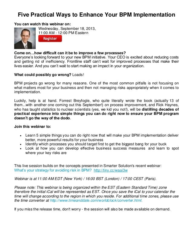 Five Practical Ways to Enhance Your BPM Implementation You can watch this webinar on: Wednesday, September 18, 2013, 11:00...