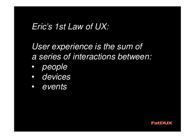"""""""What are the ingredients of UX"""""""