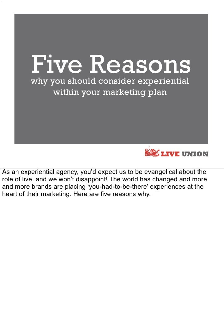 Five Reasons          why you should consider experiential               within your marketing plan                       ...
