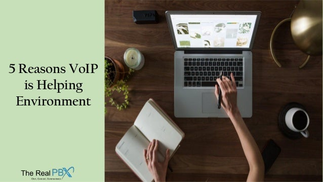 5 Reasons VoIP is Helping Environment